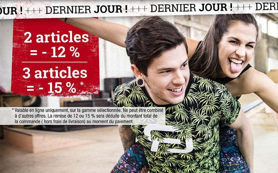 DERNIER JOUR : 2 articles = -12 % / 3 articles = - 15 % *