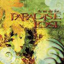 As We Die For...Paradise Lost