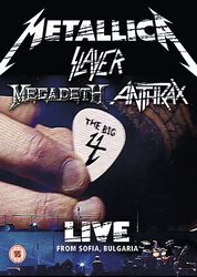 Big 4, The : Metallica, Slayer, Megadeth, Anthrax Live from Sofia Bulgaria