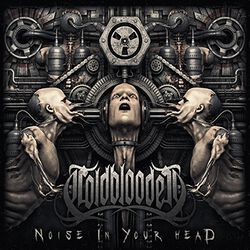 Coldblooded Noise in your head