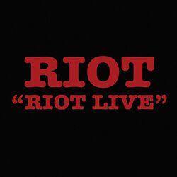 Riot Live (1980)
