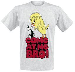 Come At Me Bro!
