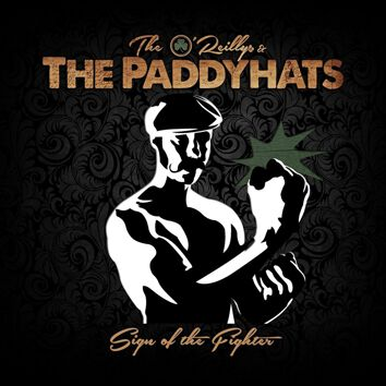 Sign of the fighter | The O' Reillys And The Paddyhats LP | EMP