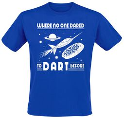 Where No One Dared To Dart Before